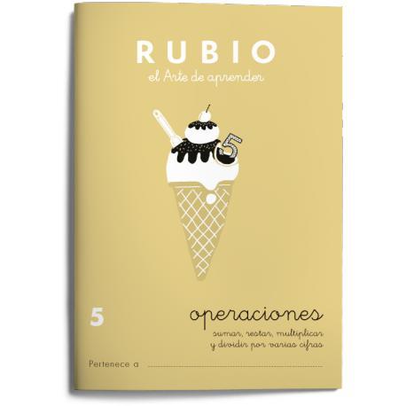 Cuaderno Rubio Operaciones nº 5 Sumar, restar, multiplicar y dividir por varias cifras