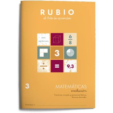 Cuaderno Rubio Matemáticas nº 3 Fracciones: concepto y operaciones básicas. Números decimales